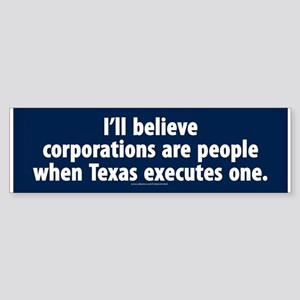 Texas Executes Corporations Bumper Sticker