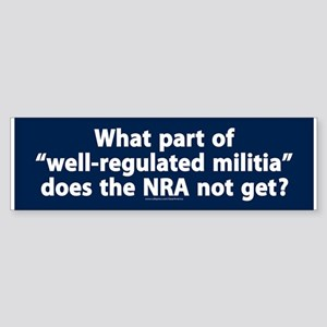 Well-Regulated Militia Bumper Sticker