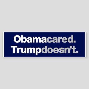 Obama Cared Trump Doesn't Bumper Sticker