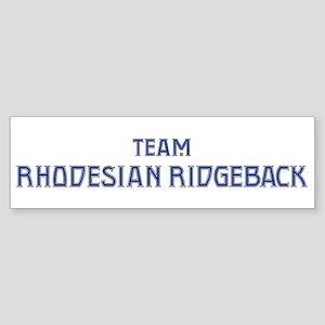 Team Rhodesian Ridgeback Bumper Sticker