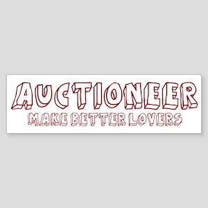 Auctioneer make better lovers Bumper Sticker