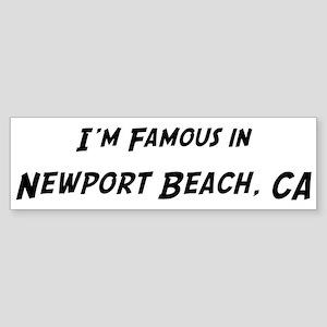 Famous in Newport Beach Bumper Sticker