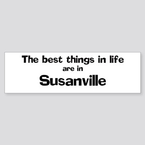 Susanville: Best Things Bumper Sticker