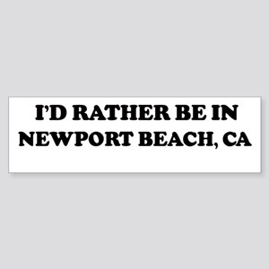 Rather: NEWPORT BEACH Bumper Sticker