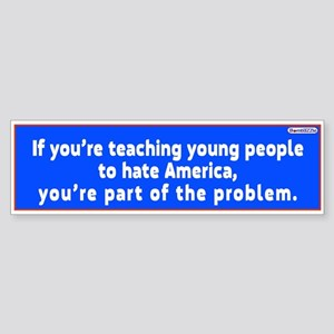 If Youre Teaching Young People To /bumper Sticker