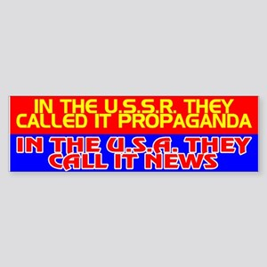 USSR PROPAGANDA = USA NEWS - Bumper Sticker