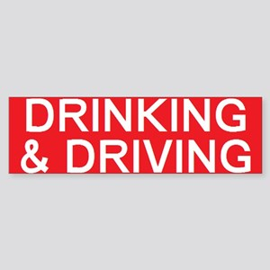 stop drinking driving Bumper Sticker