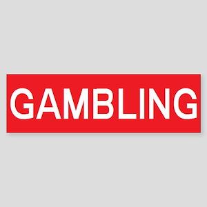 stop gambling Bumper Sticker