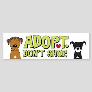Adopt Don't Shop Bumper Sticker