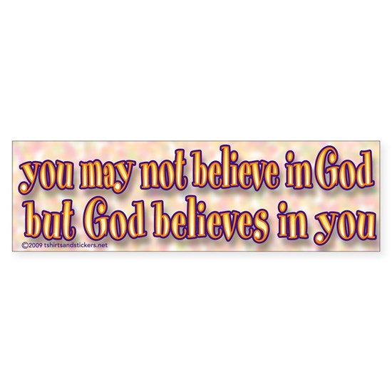 Believe in God sticker