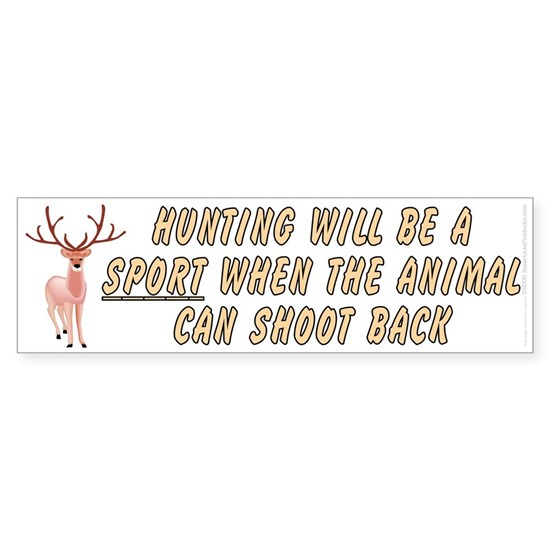 Hunting will be a sport