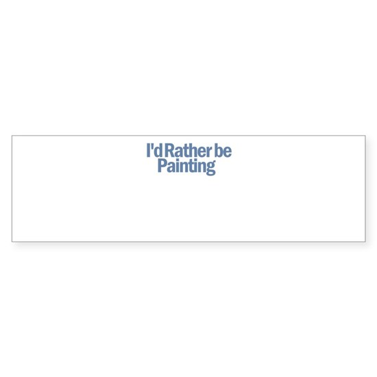 Id_Rather_Painting