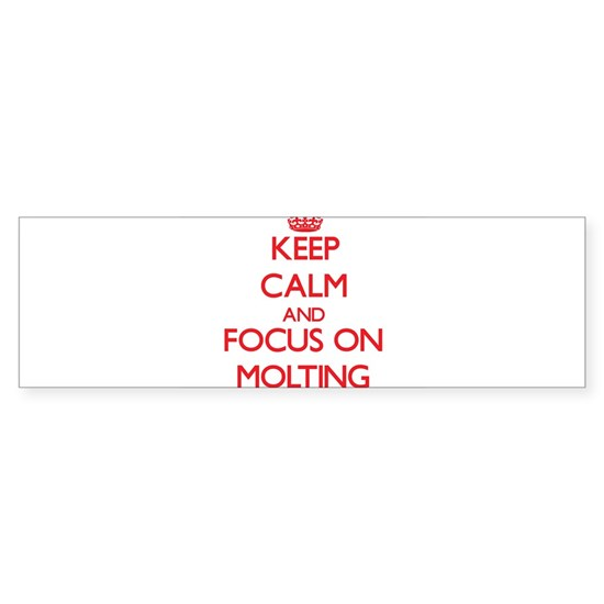 Keep Calm and focus on Molting
