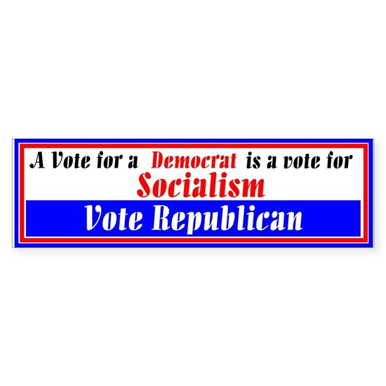 A Vote for a Democrat is a Vote for Socialism Bump