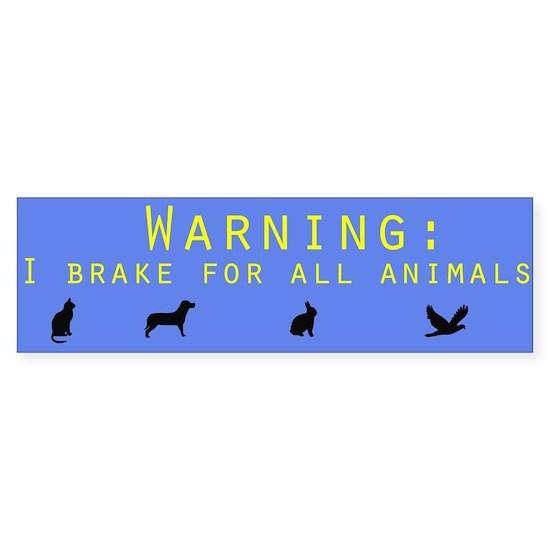 i brake for all animals