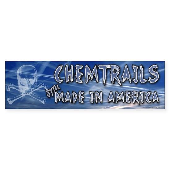 Chemtrails – Still Made in America Bumper Sticker
