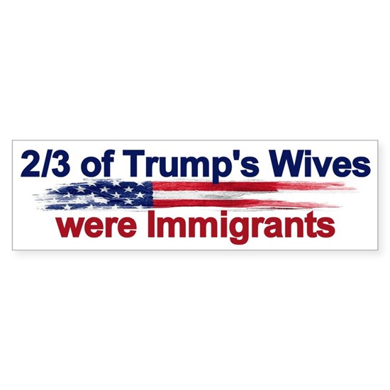 2/3 of Trump's Wives were Immigrants