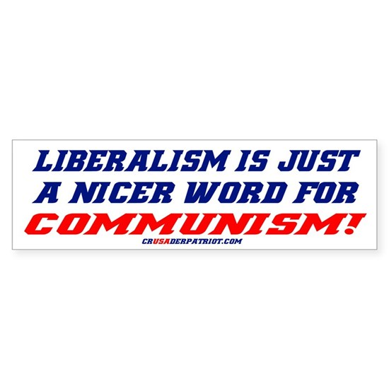LIBERALISM IS COMMUNISM