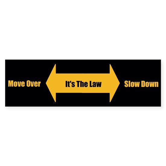 Move Over Slow Down Bumper Sticker