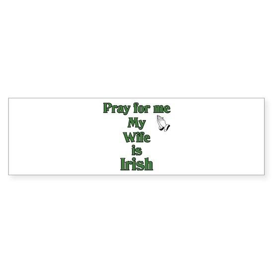 Pray for me Wife Is Irish