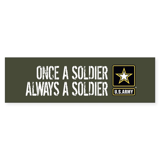 U.S. Army: Once a Solder (Green)