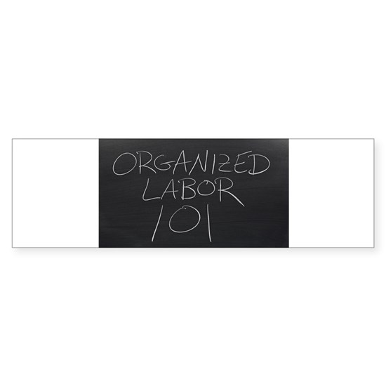 "The words ""Organized Labor 101"" on a bla"