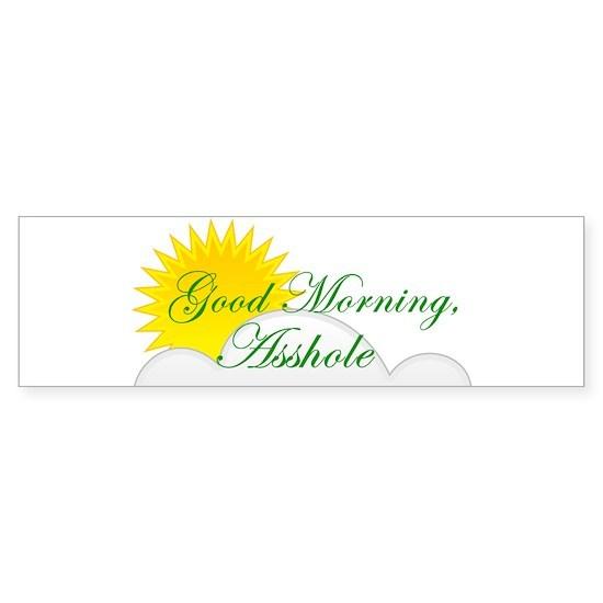 Good Morning, Asshole