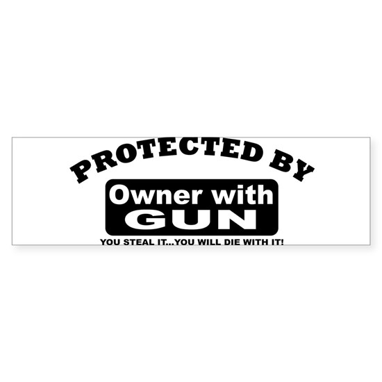 property of protected by gun owner b