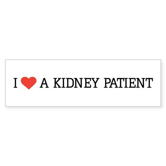 I love a kidney patient