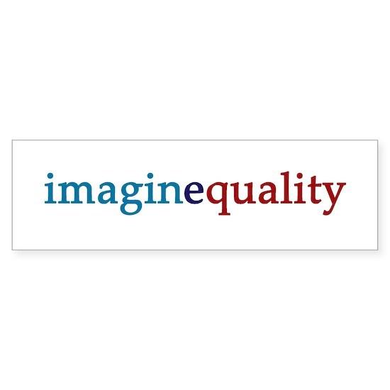 Imaginequality Bumper Sticker