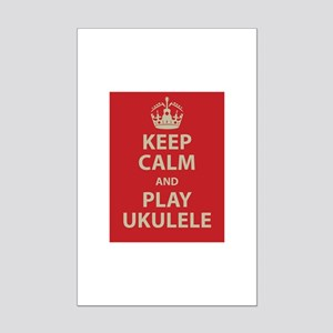 Keep Calm and Play Ukulele Mini Poster Print