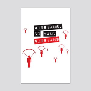 Too many Russians Mini Poster Print
