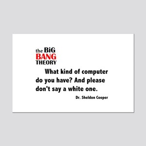 Sheldon's What Kind of Computer Quote Mini Poster