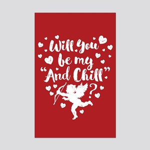 Be My And Chill Valentine Posters
