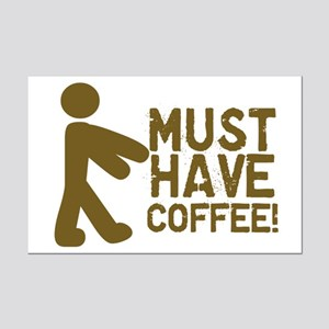 Must Have COFFEE! Zombie Mini Poster Print