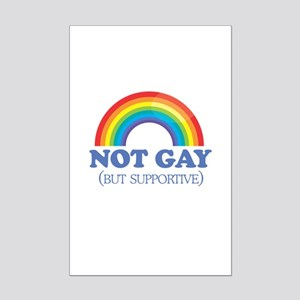 Not gay but supportive Mini Poster Print