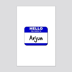 hello my name is arjun  Mini Poster Print
