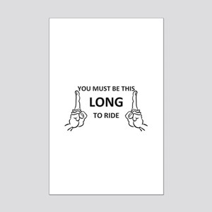 You must be this long Mini Poster Print