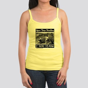 """Upon These Shoulders"" Jr. Spaghetti Tank"