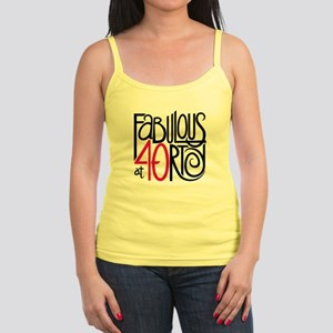 Fabulous at 40rty! Jr. Spaghetti Tank