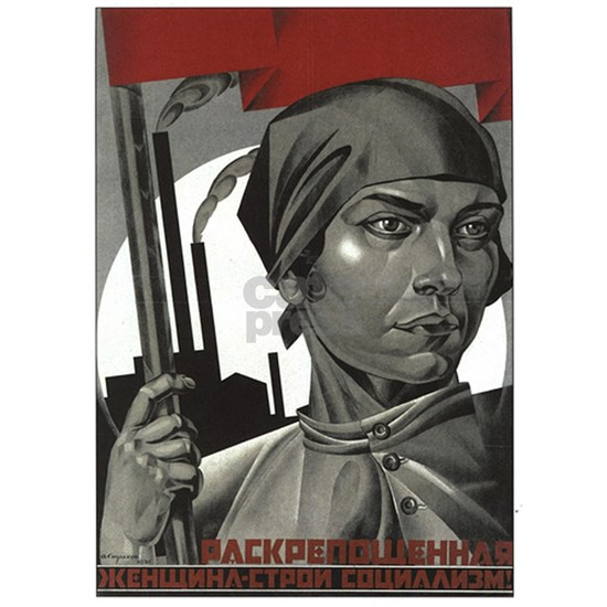 Liberated woman, build socialism!