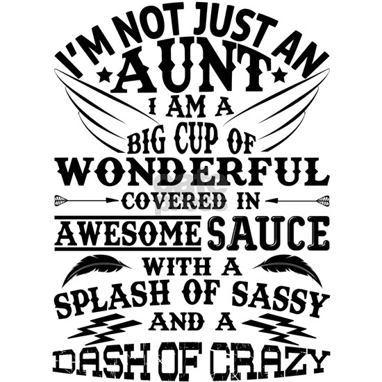 I AM NOT JUST AN AUNT!