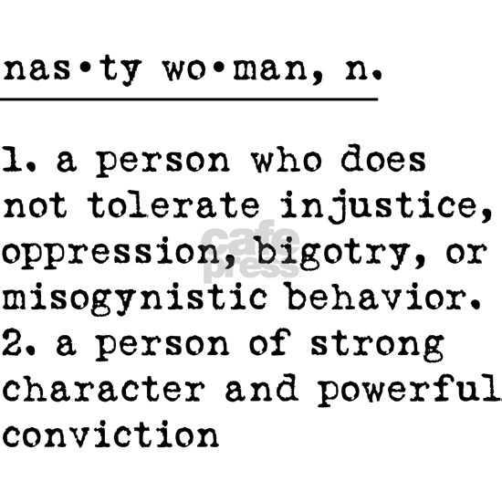 Nasty Woman defined