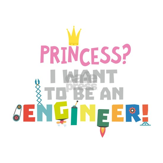 Princess  I want to be an Engnineer C2yb2