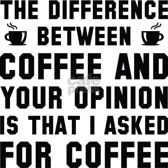 DifferenceCoffeeOpinion1A