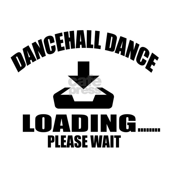Dancehall Dance Loading Please Wait