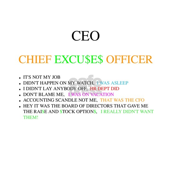 CEO - CHIEF EXCUSES OFFICER -1 - 10 X 10