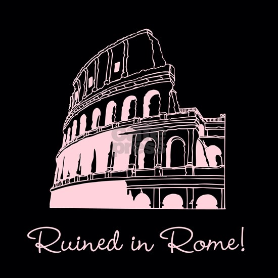 Ruined in Rome
