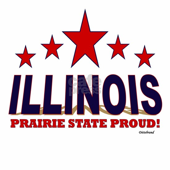 Illinois Prairie State Proud