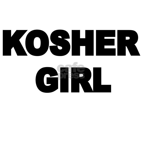 KOSHER GIRL